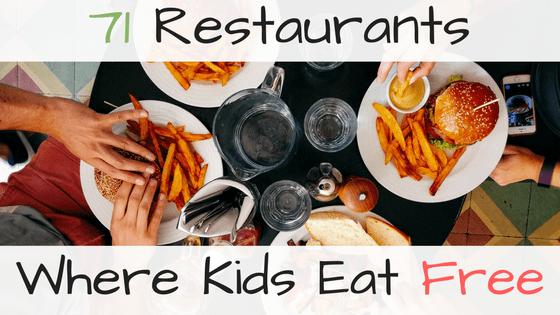 71 Restaurants Where Kids Eat Free High Five Dad